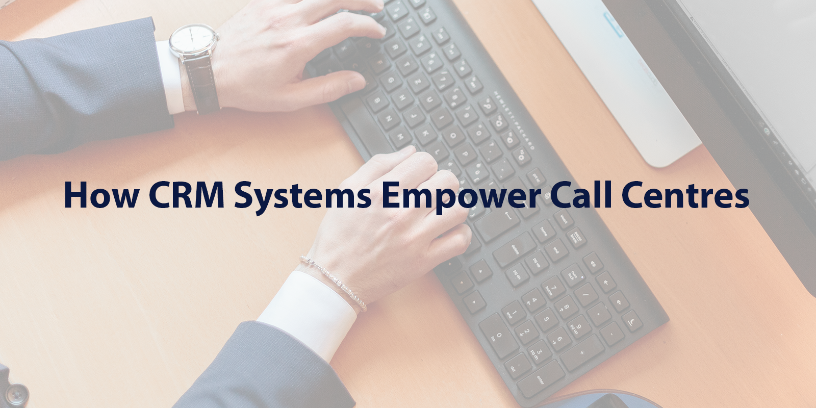 how-crms-empower-call-centres
